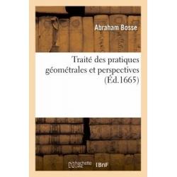 Traité des pratiques géométrales et perspectives (Éd.1665)