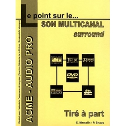 Le point sur le son multicanal surround