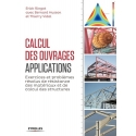 Calcul des ouvrages, applications